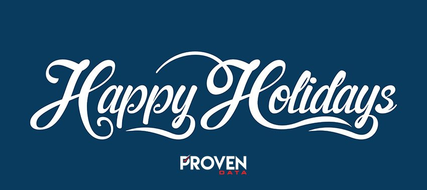 Happy Holidays from everyone at Proven Data!