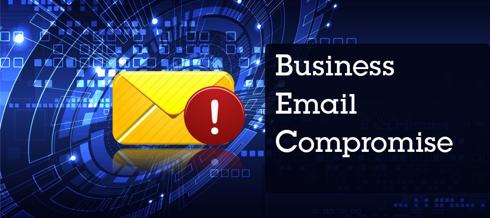 The Next Big Digital Threat: Business Email Compromise