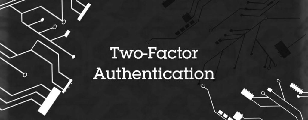 Every Business Needs Two-Factor Authentication