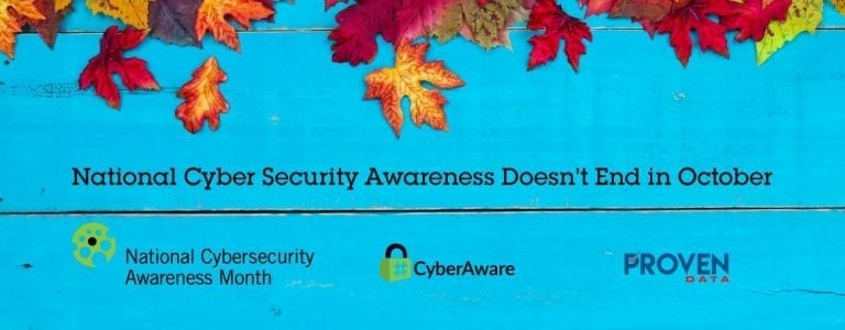 National Cyber Security Awareness Doesn't End in October