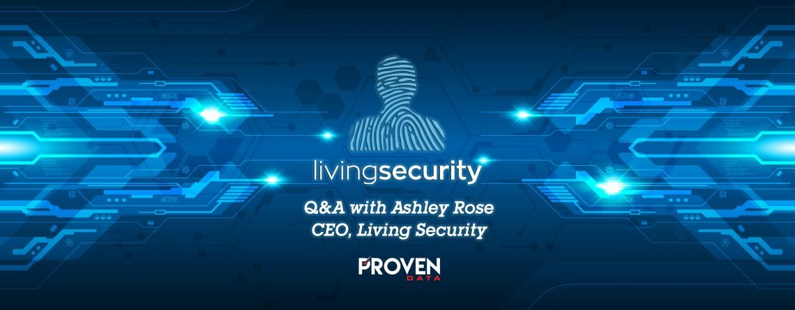 Exclusive Interview: Living Security CEO, Ashley Rose