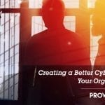 Creating a Better Cybersecurity Culture at Your Organization