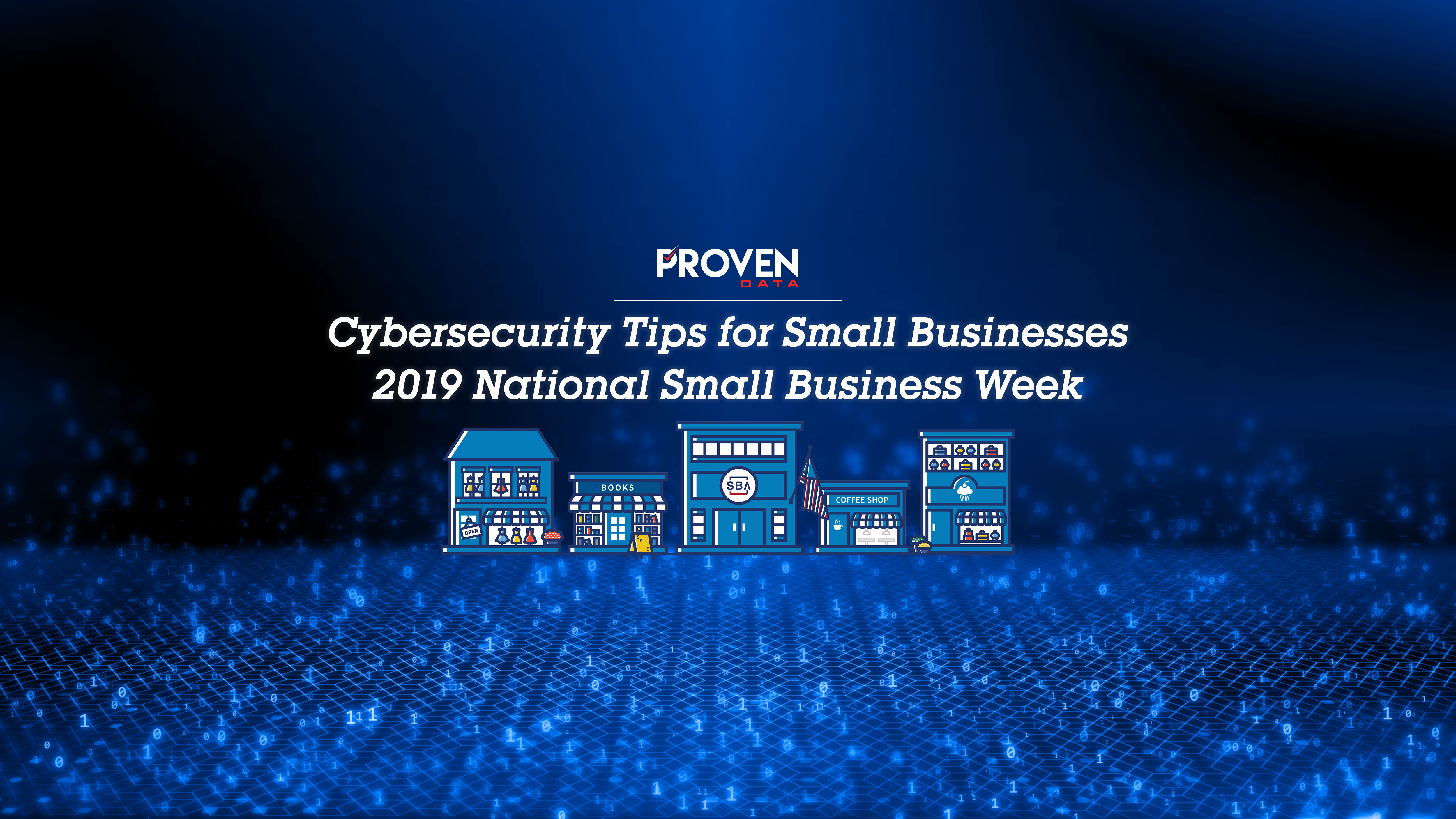 Cybersecurity Tips for Small Businesses (2019 National Small