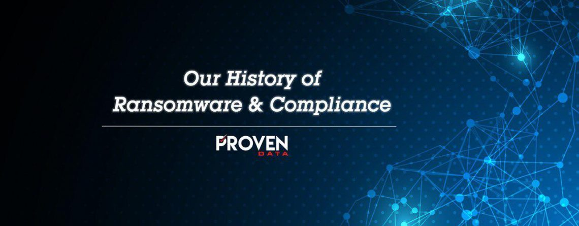 Our History of Ransomware and Compliance