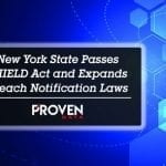 New York State Passes SHIELD Act