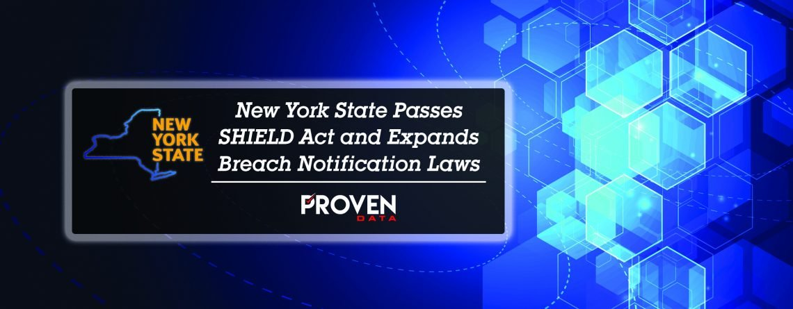 New York State Passes SHIELD Act and Expands Breach Notification Laws