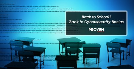 Back To School? Back To Cybersecurity Basics