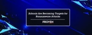 Schools Are Becoming Targets Ransomware Attacks
