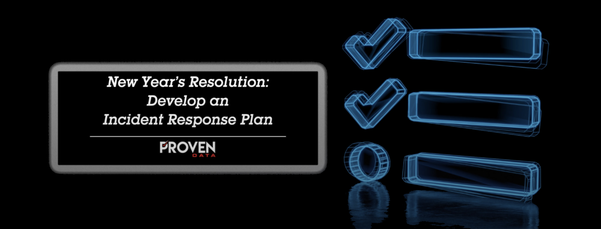 New Year's Resolution: Develop an Incident Response Plan