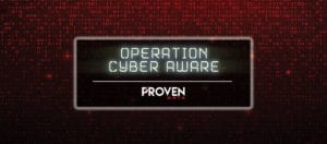 Proven Data Announce Operation Cyber Aware
