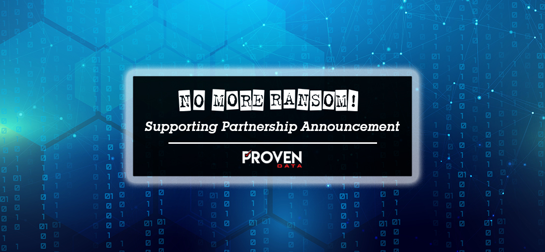 Proven Data joins EUROPOL's No More Ransom as a Supporting Partner