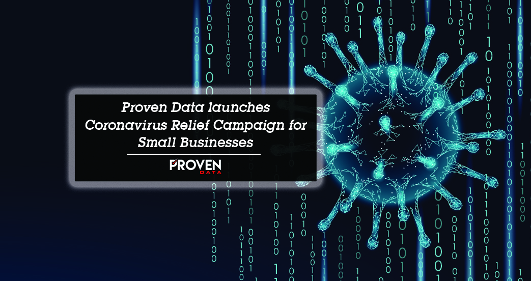Proven Data launches COVID-19 Relief Campaign for Small Businesses