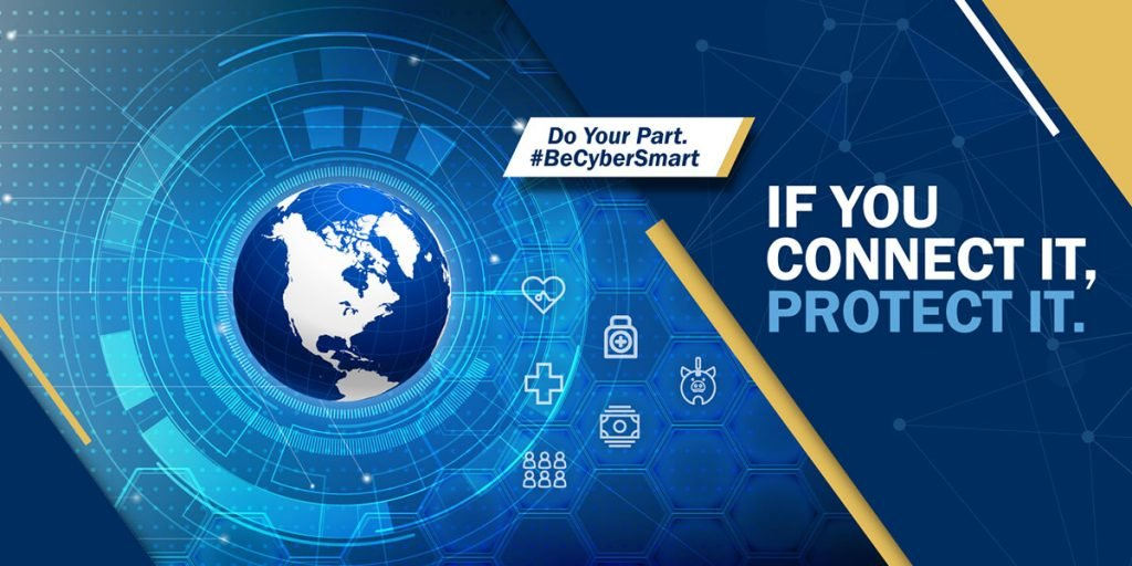 2020 National Cyber Security Awareness Month - If You Connect It, Protect It