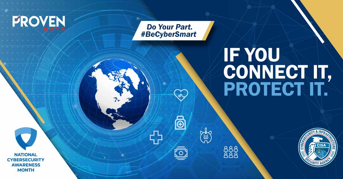 Do Your Part Be Cyber Smart Proven Data NCSAM 2020